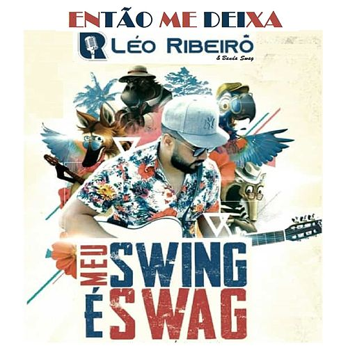 Então Me Deixa (Radio Edit) de Léo Ribeiro