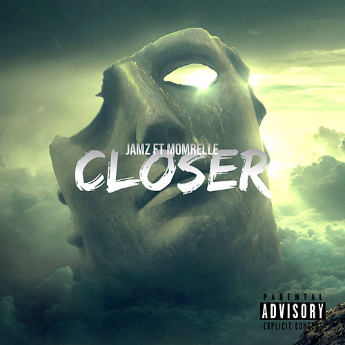 Closer by Jamz