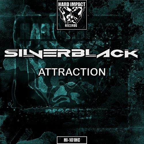 Attraction by The Silverblack