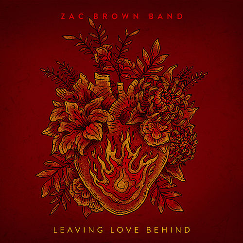 Leaving Love Behind by Zac Brown Band