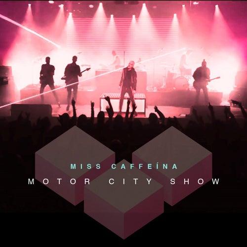 Motor City Show de Miss Caffeina