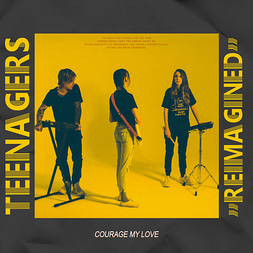 Teenagers (Reimagined) by Courage My Love