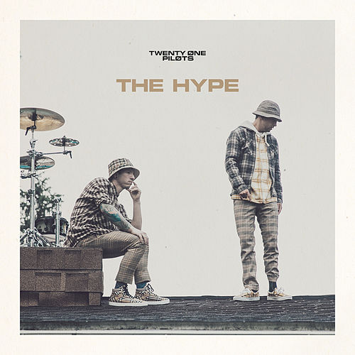 The Hype (Alt Mix) van twenty one pilots