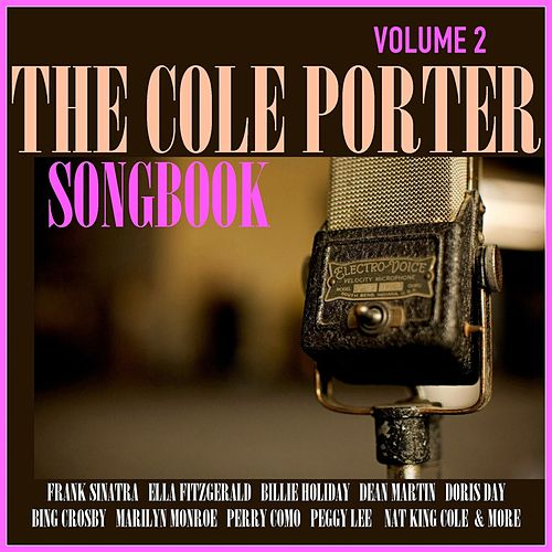 The Cole Porter Songbook, Volume 2 by Various Artists