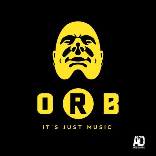 It's Just Music de The Orb