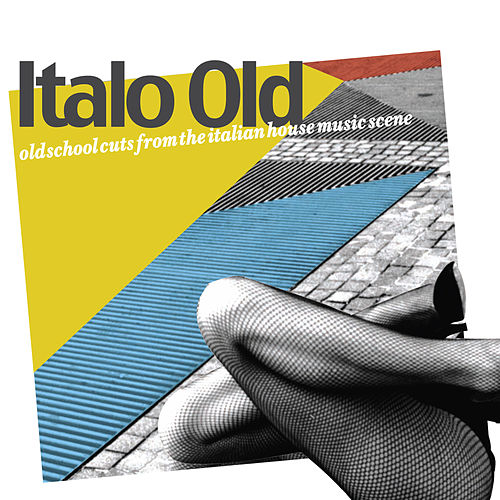 Italo Old (Old School Cuts from the Italian House Music Scene) de Various Artists