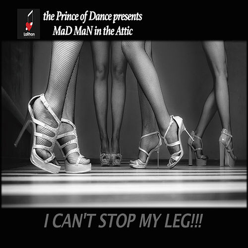 I Can't Stop My Leg!!! von Elbee Bad