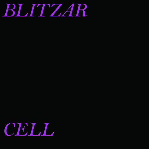 Beginnings de Blitzar Cell