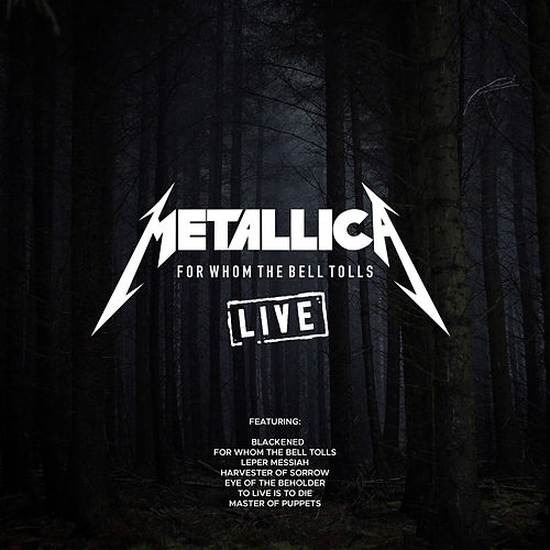 For Whom The Bell Tolls (Live) by Metallica
