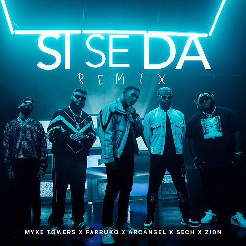 Si Se da Remix by Myke Towers