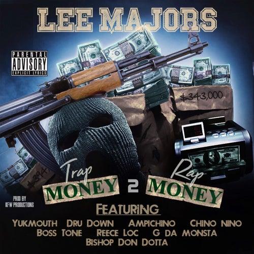 Trap Money 2 Rap Money by Lee Majors