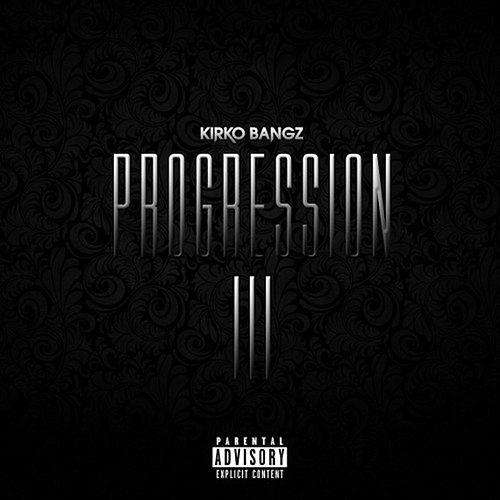 Progression 3 by Kirko Bangz