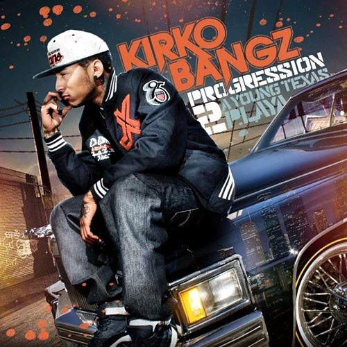 Progression 2: A Young Texas Playa by Kirko Bangz