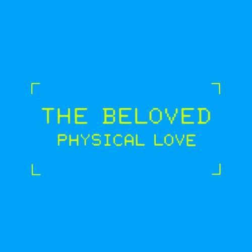 Physical Love (Derrick Carter & Chris Nazuka Red Nail Remixes) von The Beloved