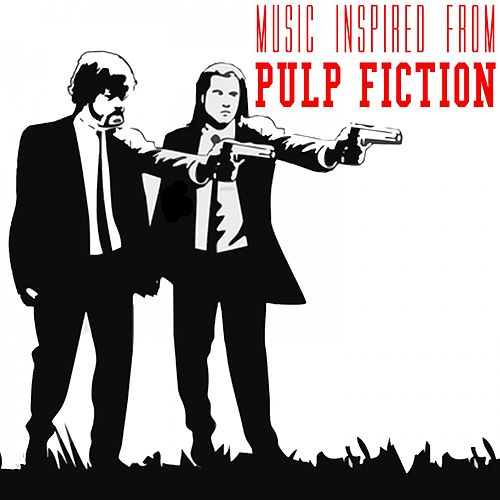 Music Inspired from Pulp Fiction by Various Artists