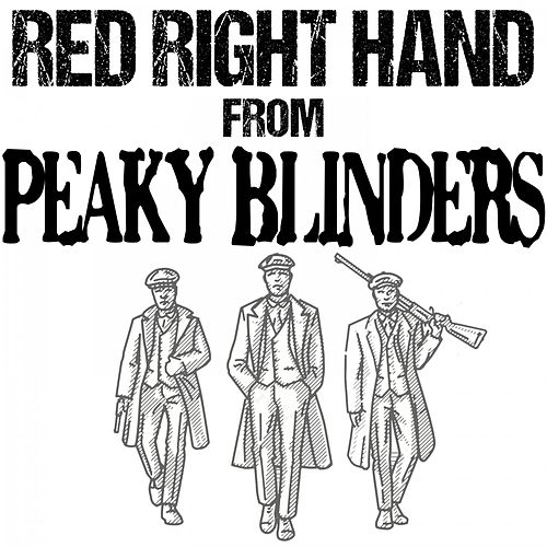 Red Right Hand (From 'Peaky Blinders') de Black Moon Lovers