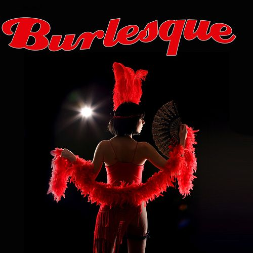 Burlesque von Various Artists