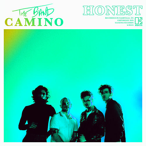 Honest by The Band CAMINO