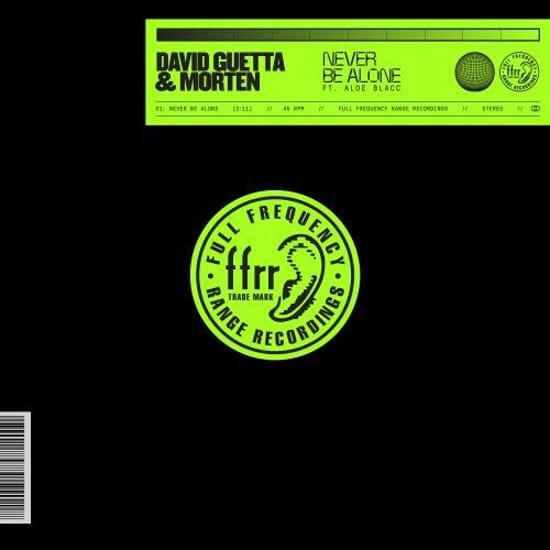 Never Be Alone (feat. Aloe Blacc) by David Guetta x MORTEN