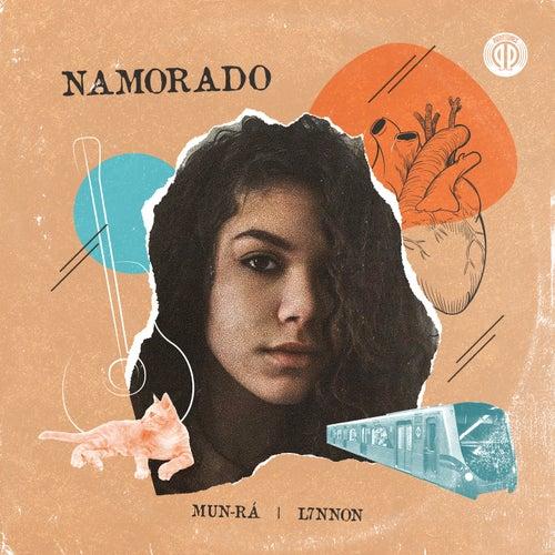 Namorado (Participação especial de L7NNON) by Mun-Rá