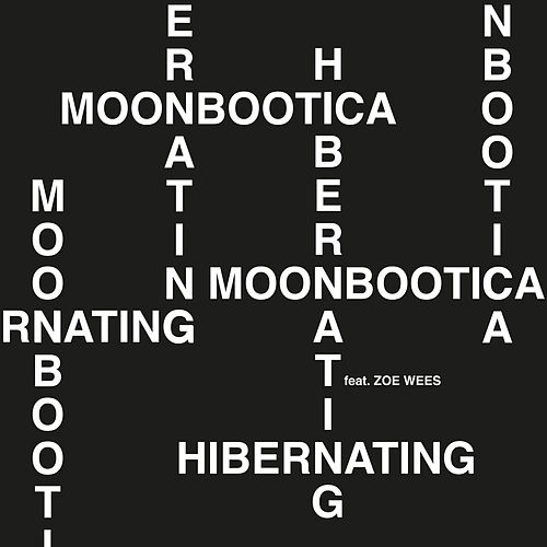Hibernating (feat. Zoë Wees) by Moonbootica