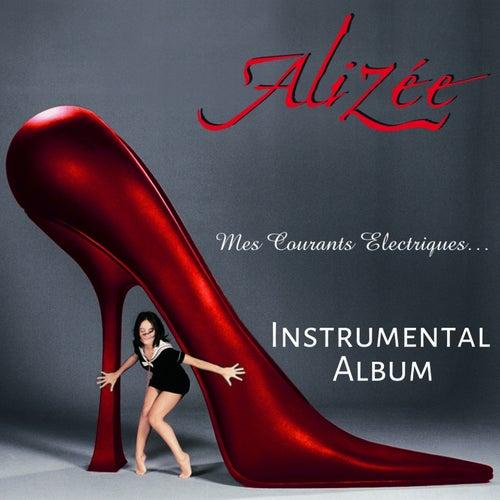 Mes courants électriques (Instrumental version) von Alizee