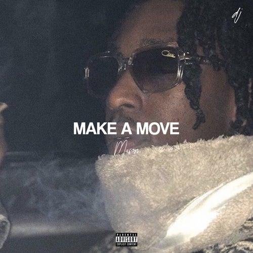 Make a Move von Mason
