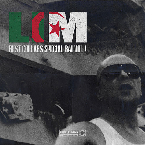 Best collabs spécial raï, Vol. 1 by Lim