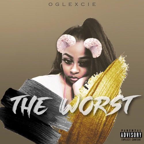 The Worst by OGLexcie