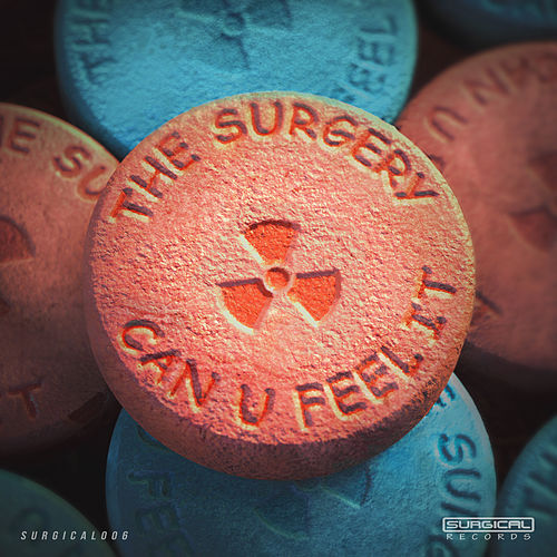Can U Feel It by The Surgery
