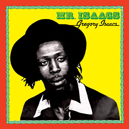Mr. Isaacs de Gregory Isaacs