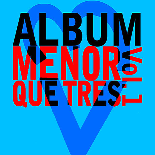 Menor Que Tres, Vol. 1 de ALBUM