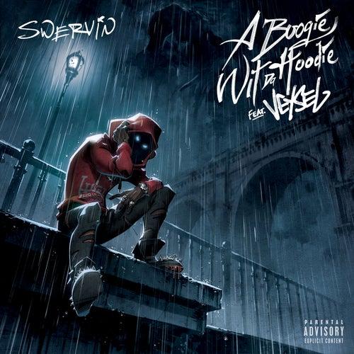 Swervin (feat. Veysel) von A Boogie Wit da Hoodie
