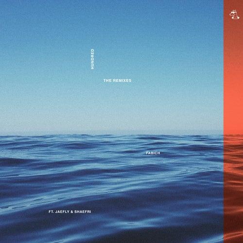 Hundred (Remixes) de Fabich