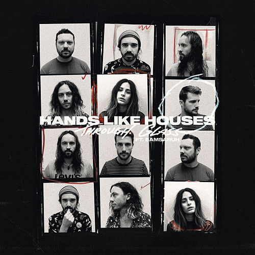 Through Glass (feat. Samsaruh) by Hands Like Houses