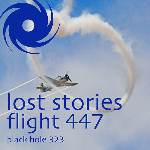 Flight 447 von Lost Stories