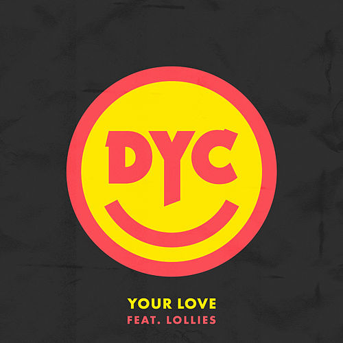Your Love by Dance Yourself Clean