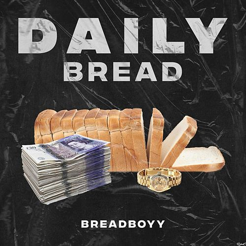 Daily Bread von BreadBoyy
