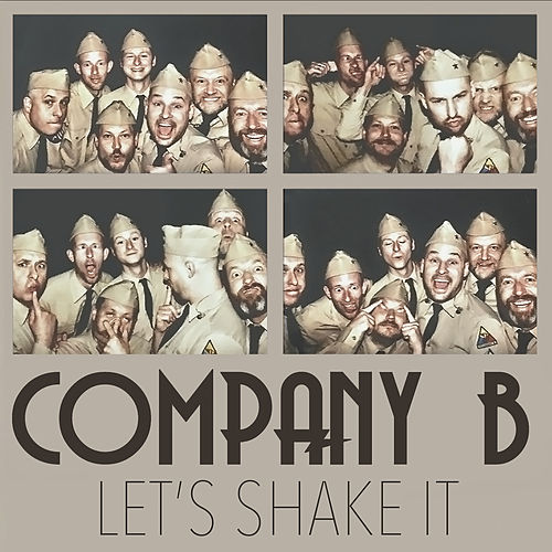 Let's Shake It von Company B