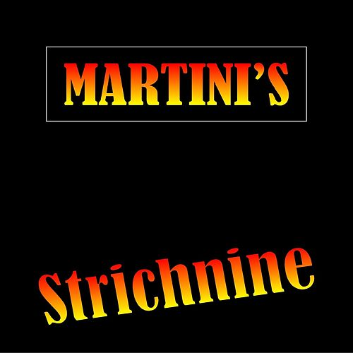 Strichnine by The Martinis