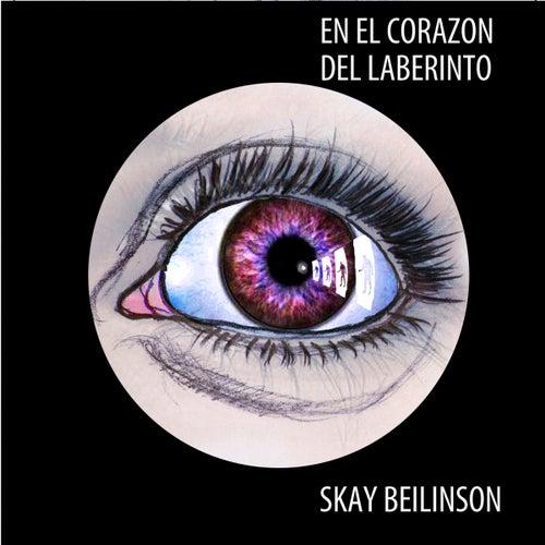En el Corazón del Laberinto de Skay Beilinson