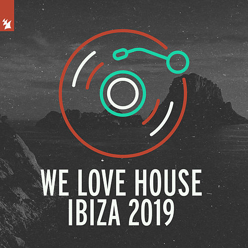We Love House - Ibiza 2019 von Various Artists
