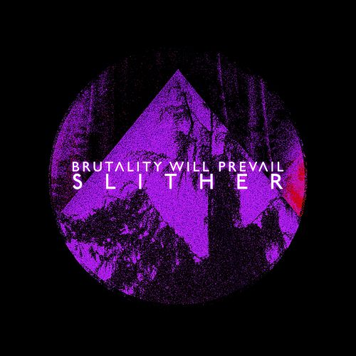 Slither by Brutality Will Prevail