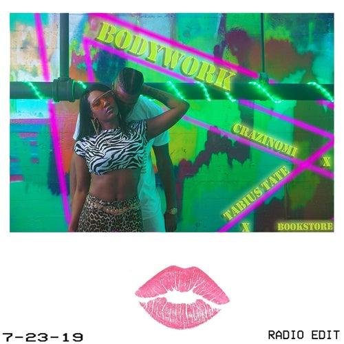 Bodywork (Radio Edit) [feat. Tabius Tate & Bookstore] de Crazinomi