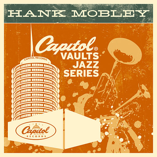 The Capitol Vaults Jazz Series by Hank Mobley