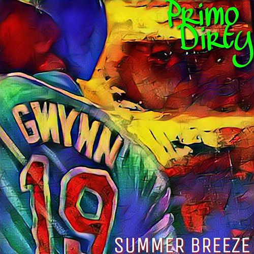 Summer Breeze by Primo Dirty