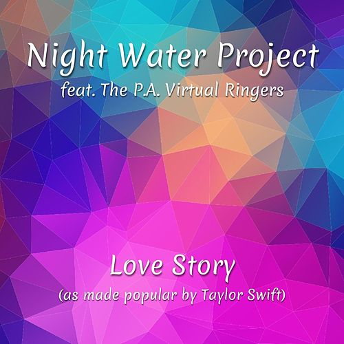 Love Story (feat. The P.A. Virtual Ringers) de Night Water Project