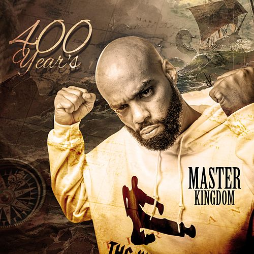 400 Year's by Master Kingdom