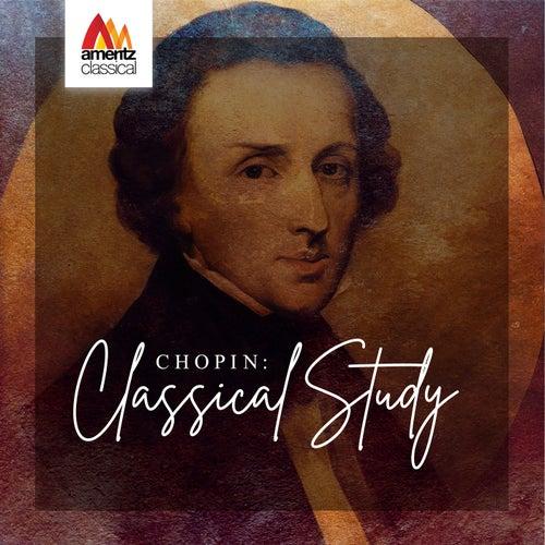 Chopin: Classical Study de Various Artists