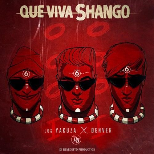 Que Viva Shango by Yakuza